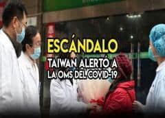 Escándalo total: La OMS ignoró un mail que le envió Taiwan en diciembre alertando sobre el coronavirus