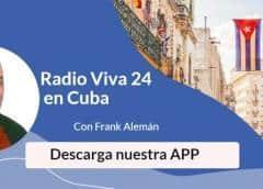 ¡Descarga nuestra APP y escucha Radio Viva 24 HD en Cuba!